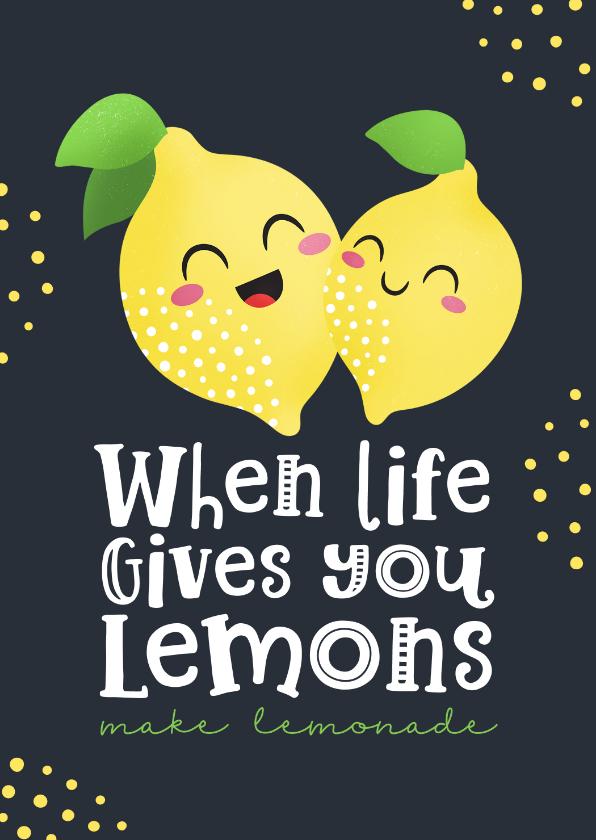 Sterkte kaarten - Sterkte kaart opbeurend when life gives you lemons kawaii
