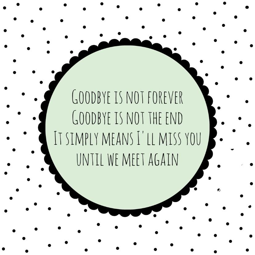 spreuken sterkte Sterkte kaartje Goodbye    Sterkte kaarten | Kaartje2go spreuken sterkte