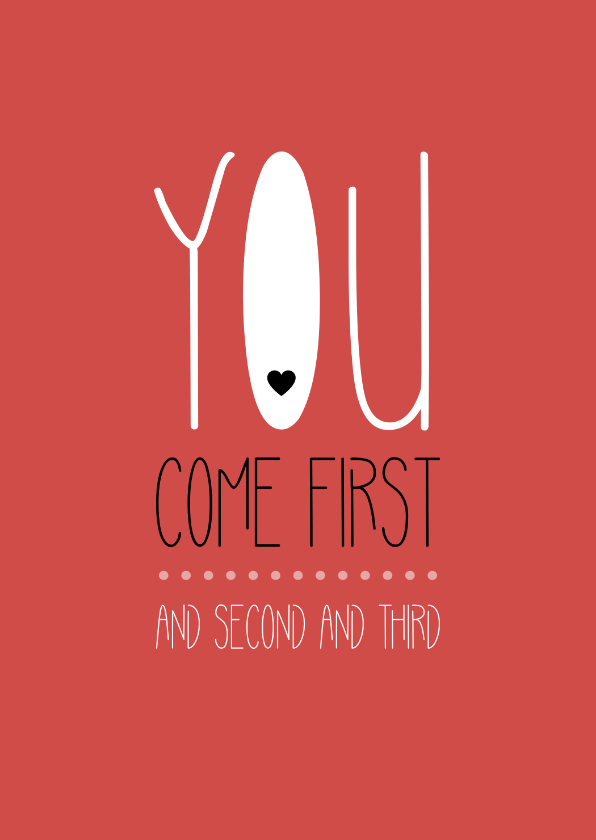Sterkte kaarten - Sterkte You come first and second and third
