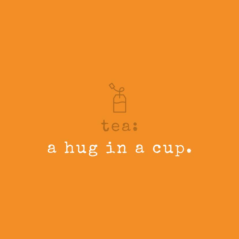 Sterkte kaarten - Tekstkaartje 'hug in a cup'