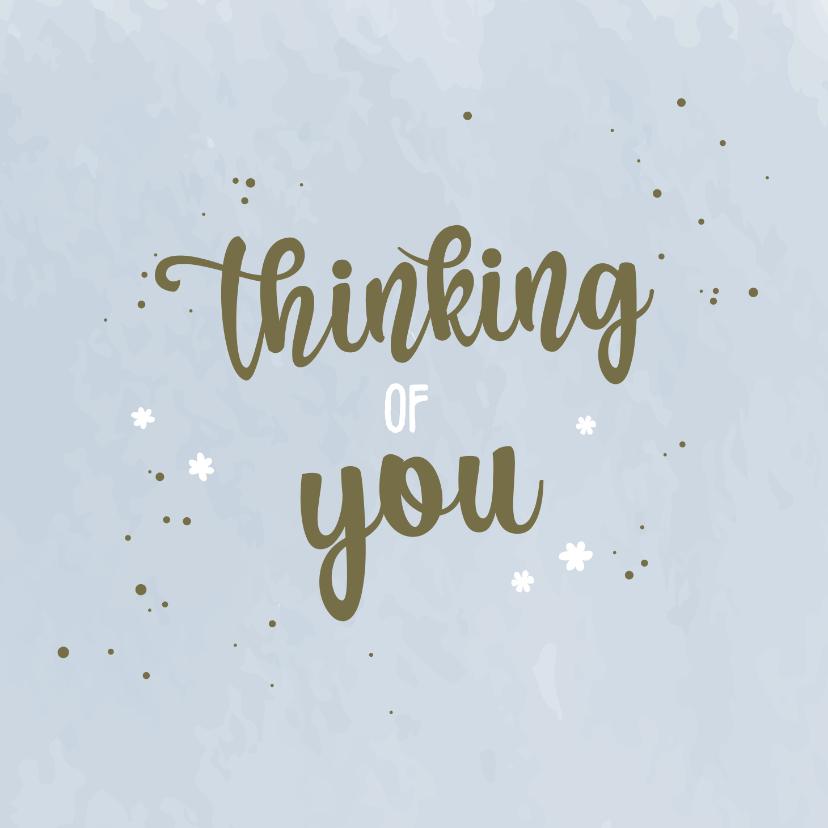 Sterkte kaarten - Thinking of you - medeleven kaart
