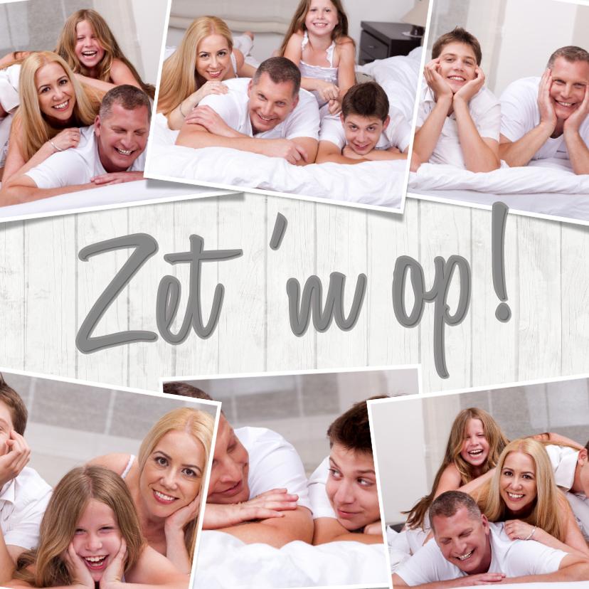 Succes kaarten - Collage 7 foto's Zet 'm op! - BK