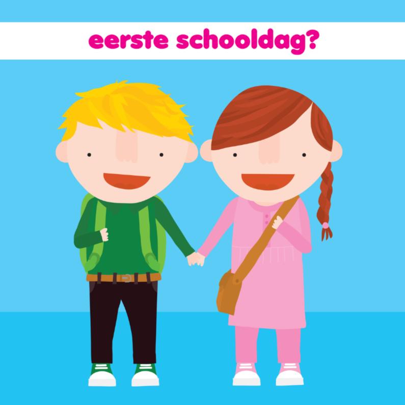 Succes kaarten - Kinderkaart 1e Schooldag