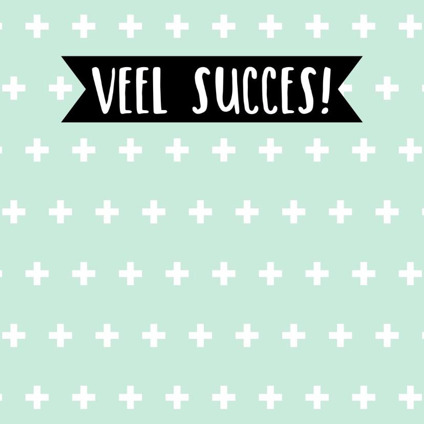 """Succes kaarten - Succes kaartje """"plusjes""""- WW"""