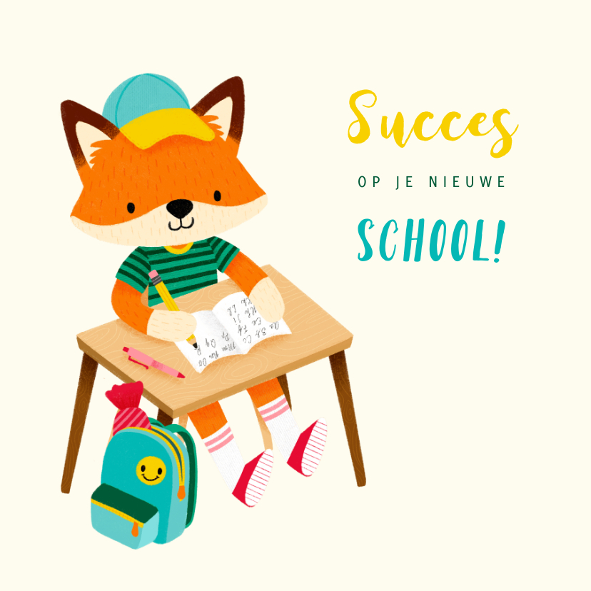 Succes kaarten - Vrolijke succeskaart succes op je nieuwe school met vosje