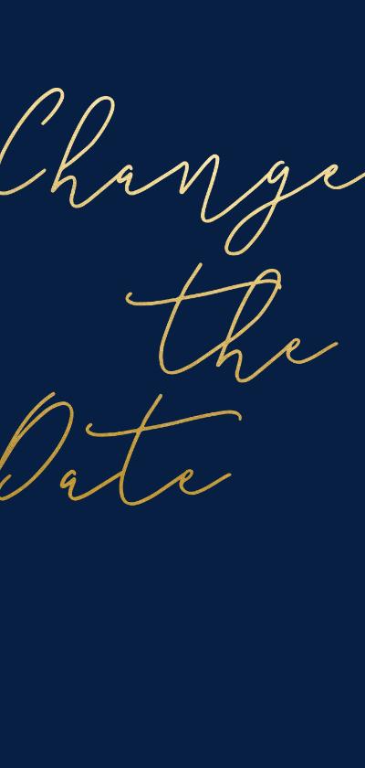 Trouwkaarten - Change the date kaart met gouden tekst langwerpig
