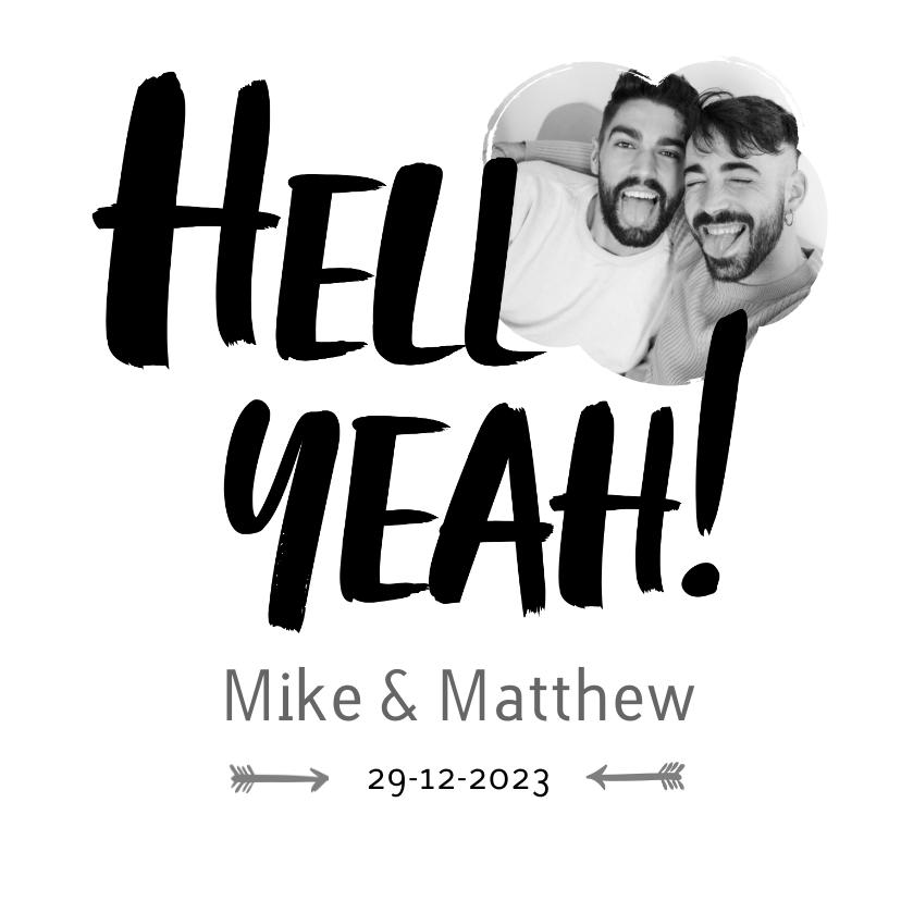 Trouwkaarten - Hell Yeah - een stoere trouwkaart voor mannen met foto