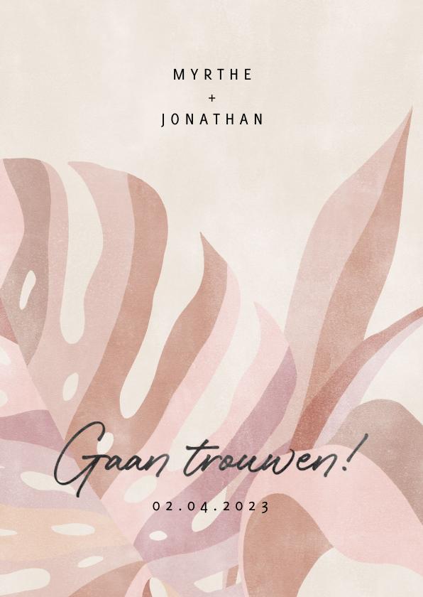 Trouwkaarten - Hippe trouwkaart botanische bladeren neutrale kleuren