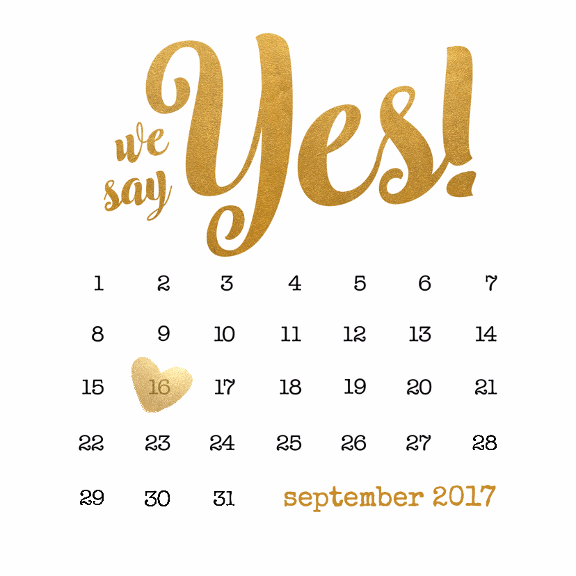 Trouwkaarten - Kalender goud We say yes! - BK