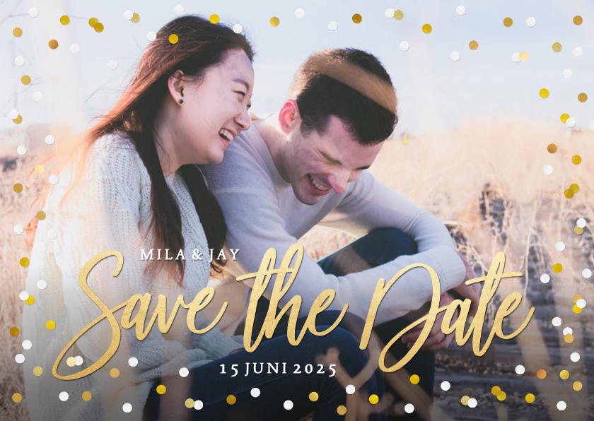 Trouwkaarten - Save the Date kaart met grote eigen foto en confetti kader
