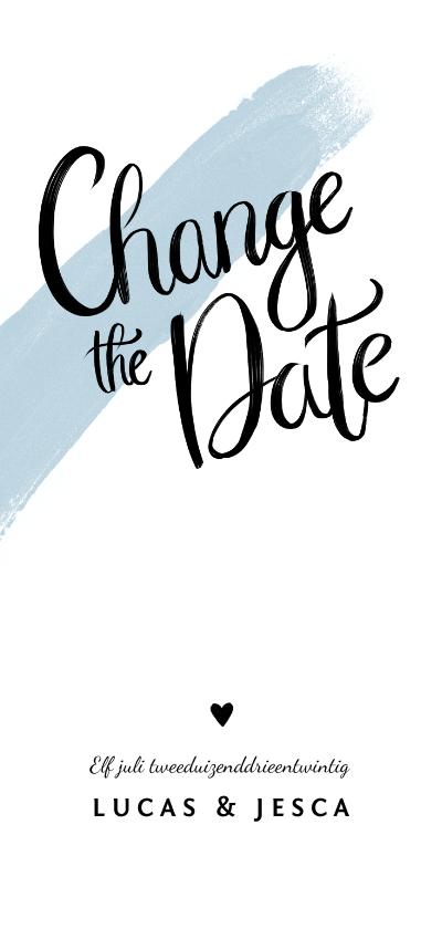 Trouwkaarten - Trouwkaart change the date met verf en kalligrafie