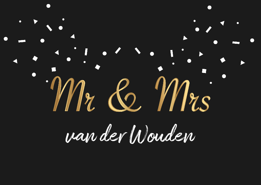 Trouwkaarten - Trouwkaart mr & mrs goud zwart confetti