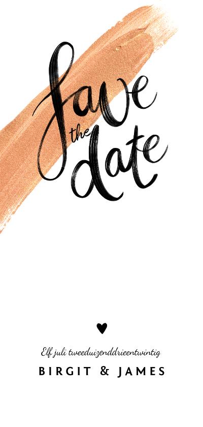 Trouwkaarten - Trouwkaart Save the date goudlook met verf en kalligrafie