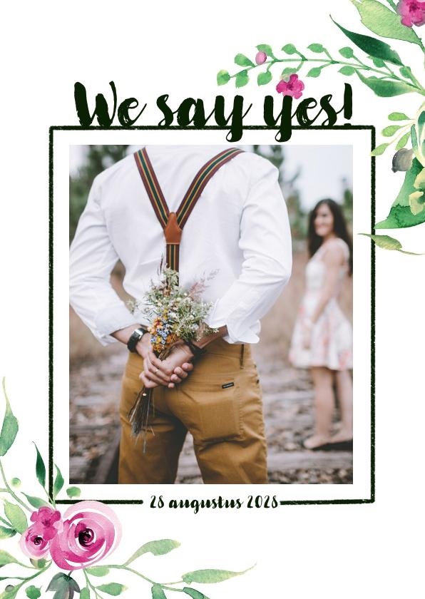 Trouwkaarten - We say yes! Trouwkaart Stijlvol wit met bloemen