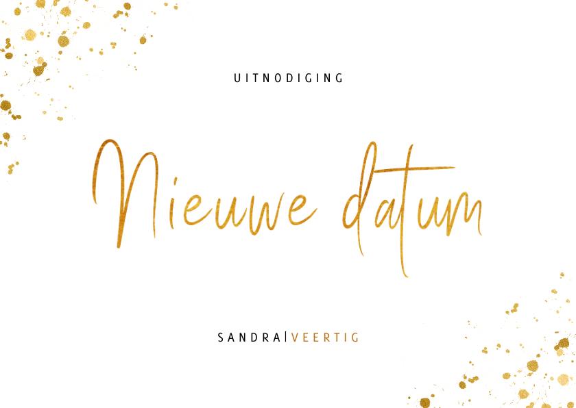 Uitnodigingen - Uitnodiging feestje nieuwe datum met gouden spetters