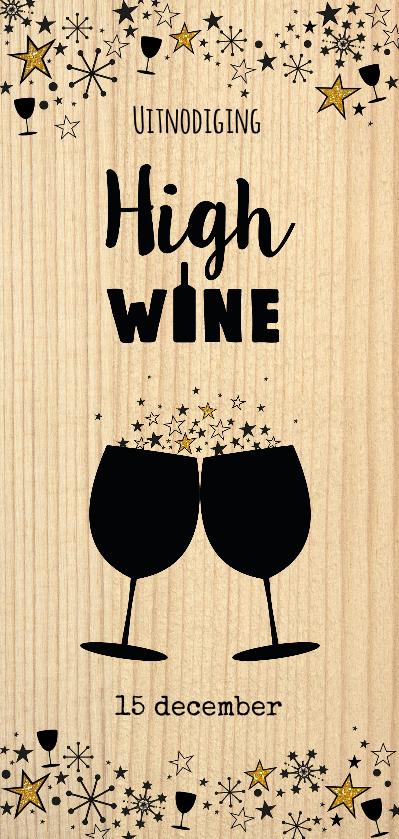 """Uitnodigingen - Uitnodiging """"High wine""""  feestelijke kaart als wijnkist"""