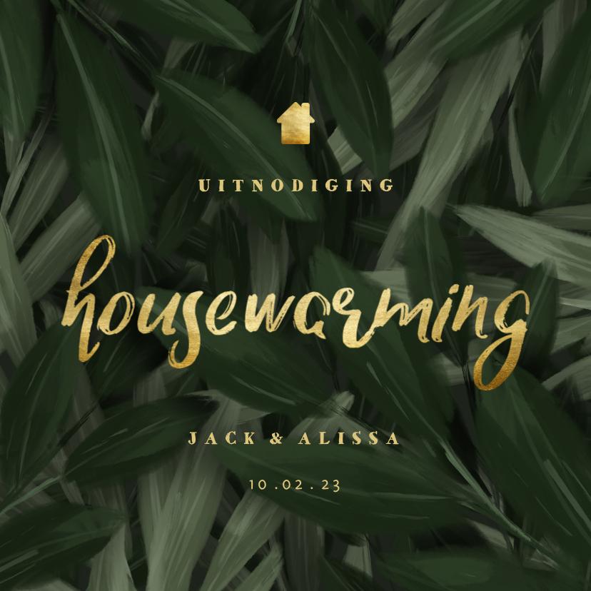 Uitnodigingen - Uitnodiging housewarming jungle bladeren met gouden accenten