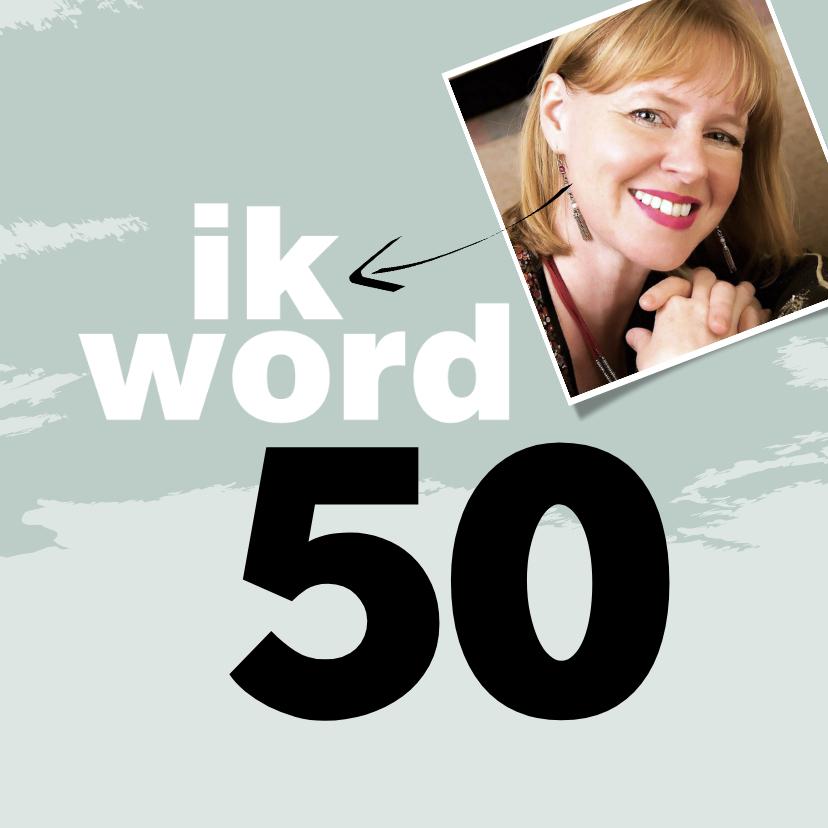 Uitnodigingen - Uitnodiging ik word 50 en dat moet gevierd worden