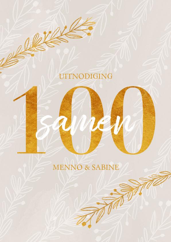 Uitnodigingen - Uitnodiging samen 100 in goudlook en takjes