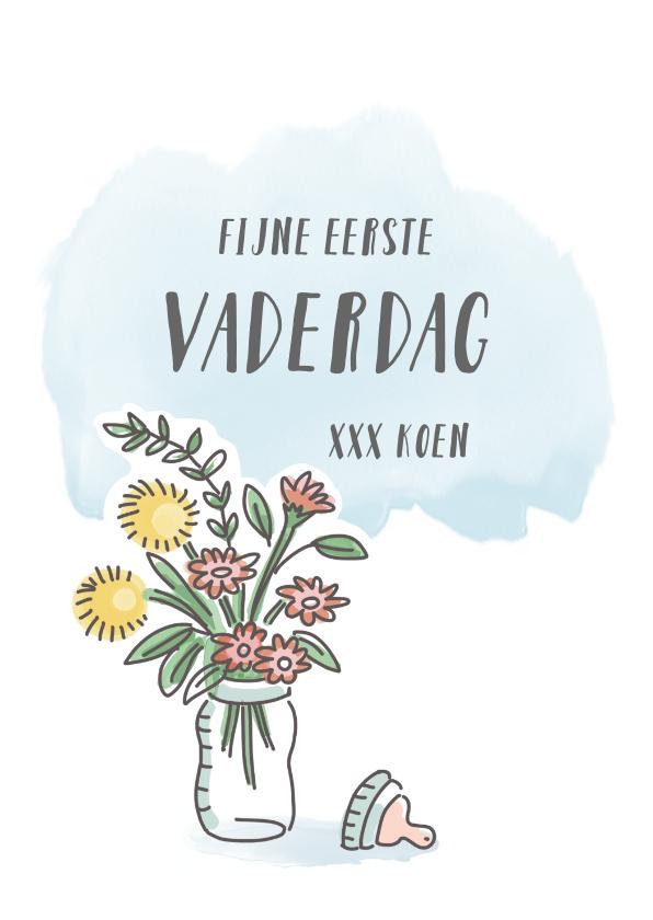 Vaderdag kaarten - Eerste vaderdagkaart met babyfles en bloemen