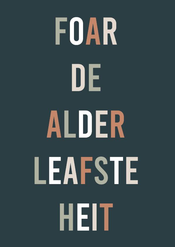 Vaderdag kaarten - Fryske kaart Heitedei 'foar de alderleafste heit'