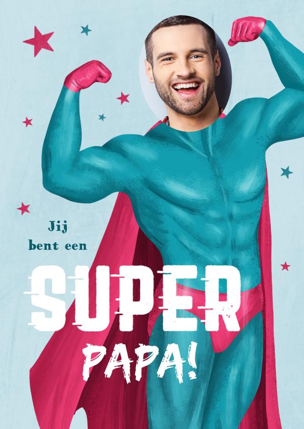 Vaderdag kaarten - Grappige Vaderdag aart superman super papa foto