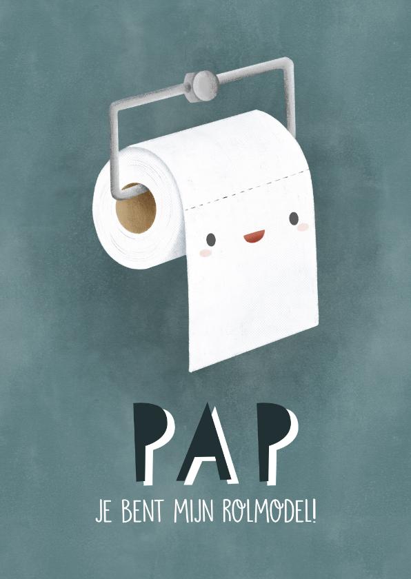 Vaderdag kaarten - Grappige vaderdag kaart wc rol 'Pap je bent mijn rolmodel'