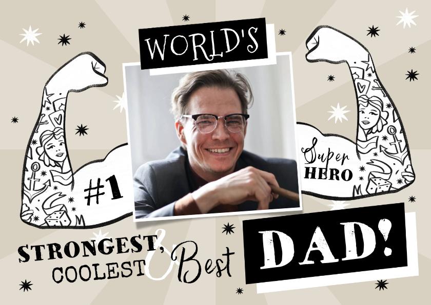 Vaderdag kaarten - Grappige vaderdagkaart met foto en getatoeëerde armen