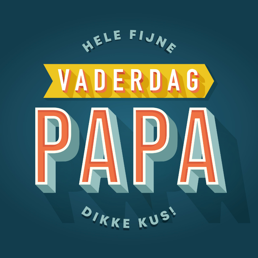 Vaderdag kaarten - Hippe vaderdag kaart typografie hele fijne vaderdag papa