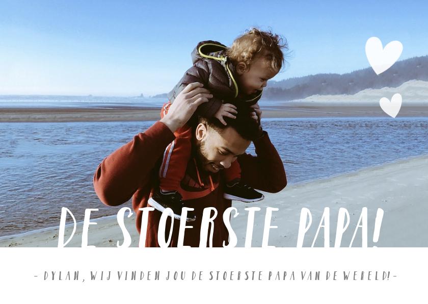 Vaderdag kaarten - Hippe vaderdagkaart met grote foto en tekst de stoerste papa
