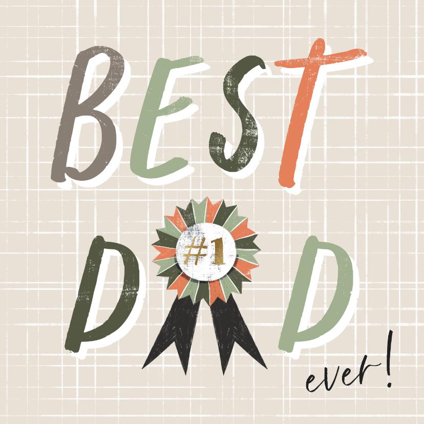Vaderdag kaarten - Moderne Vaderdag kaart 'Best Dad ever!' met lint