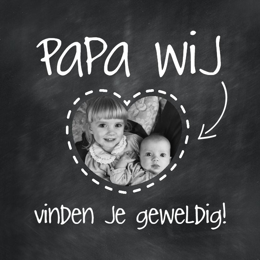 Vaderdag kaarten - Papa wij vinden je geweldig-isf