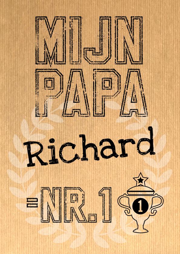 Vaderdag kaarten - Vaderdag Mijn Papa is nr.1