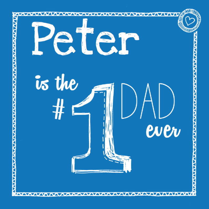 Vaderdag kaarten - Vaderdag - Number one dad ever