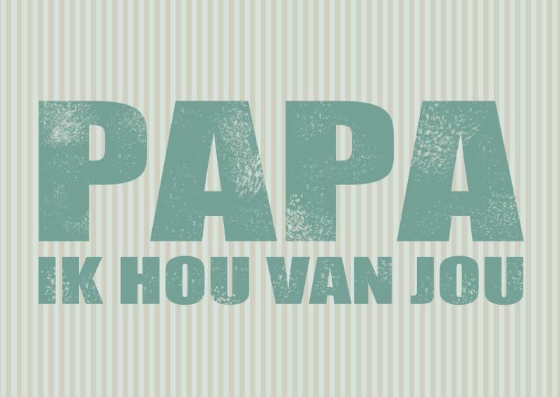 Vaderdag kaarten - Vaderdag tekst