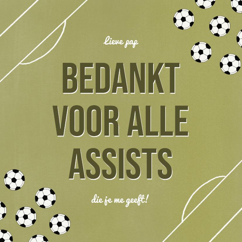 Vaderdag kaarten - Vaderdagkaart bedankt voor je assists voetbal veld ballen