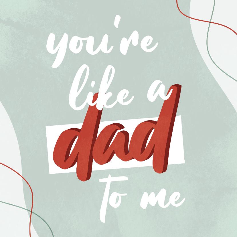 Vaderdag kaarten - Vaderdagkaart bonusvader you're like a dad to me
