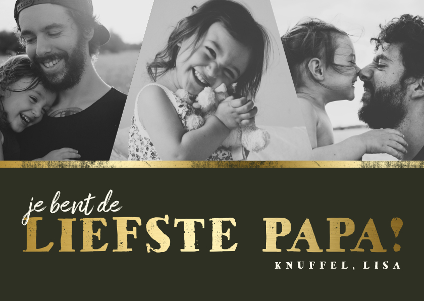 Vaderdag kaarten - Vaderdagkaart fotocollage 'liefste papa' goud
