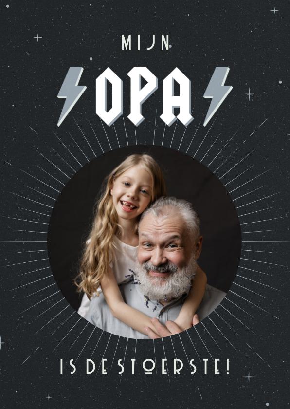 Vaderdag kaarten - Vaderdagkaart met foto mijn opa is de stoerste