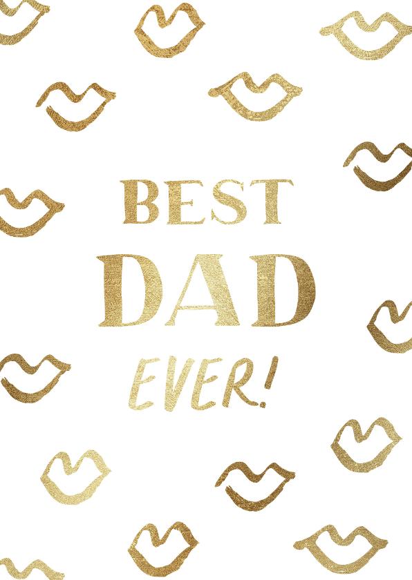 Vaderdag kaarten - Vaderdagkaart met gouden kusjes en quote