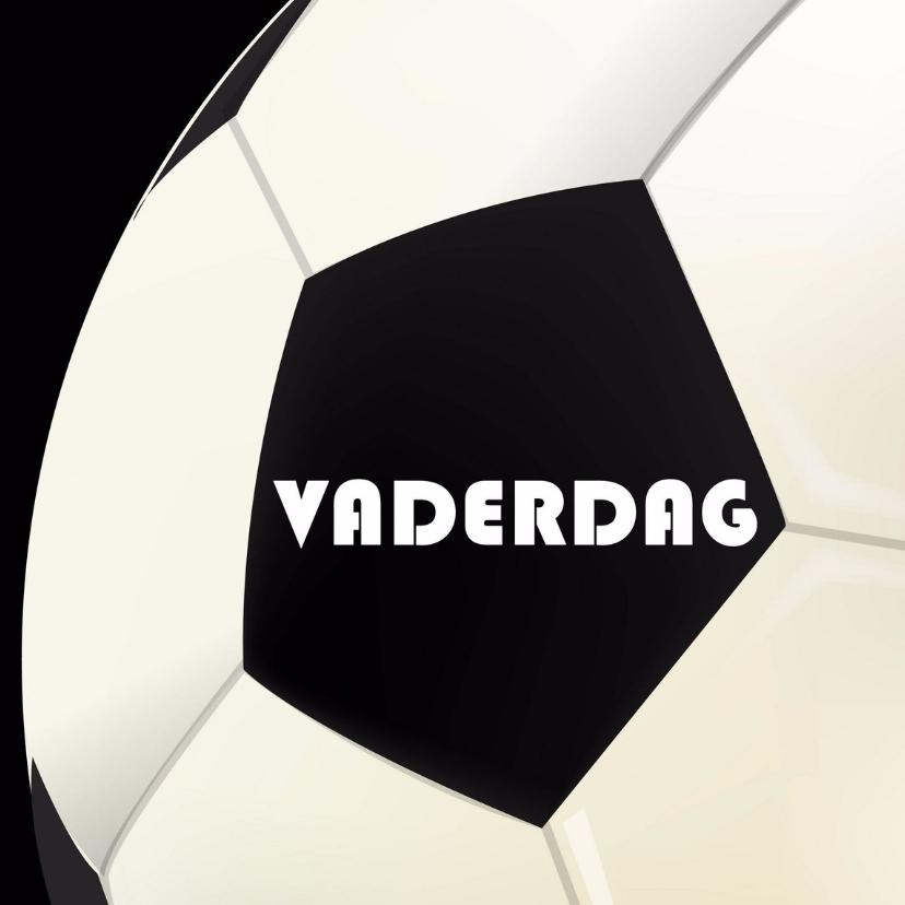 Vaderdag kaarten - Vaderdagkaart met voetbal