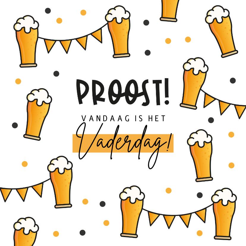 Vaderdag kaarten - Vaderdagkaart proost biertjes feest vlaggen fijne Vaderdag