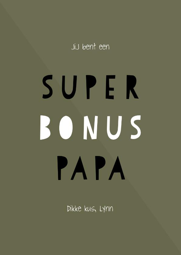 Vaderdag kaarten - Vaderdagkaart 'super bonus papa' aanpasbare kleur