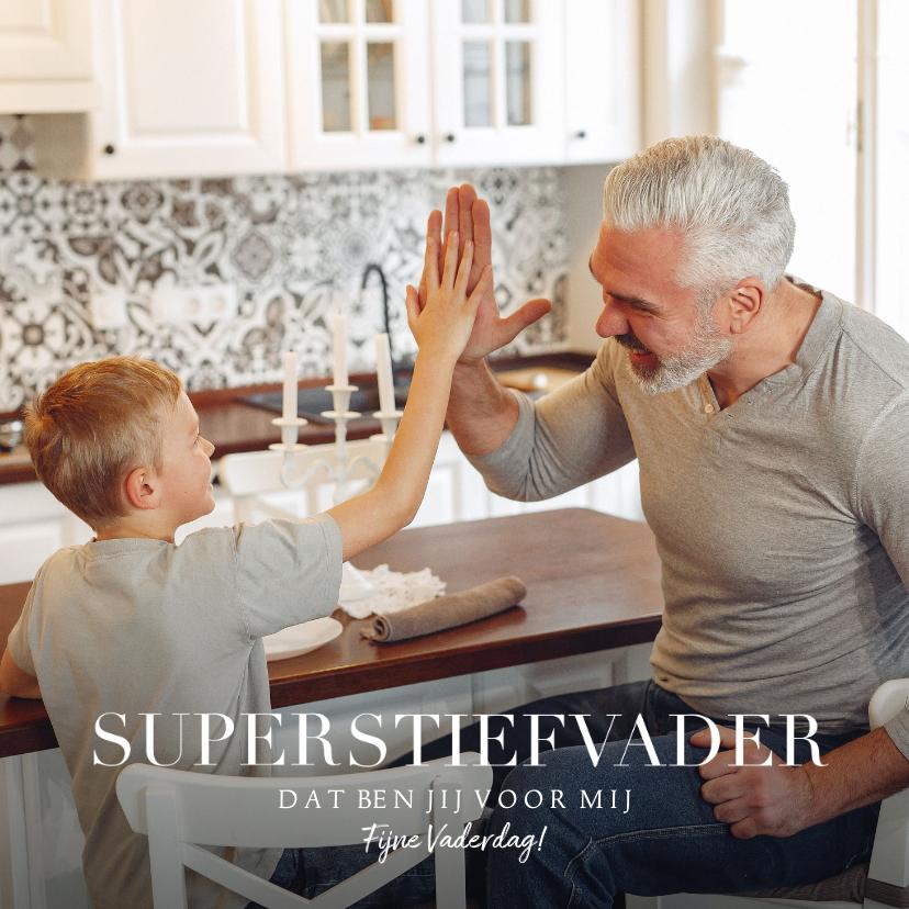 Vaderdag kaarten - Vaderdagkaart 'super stiefvader' met grote foto en tekst