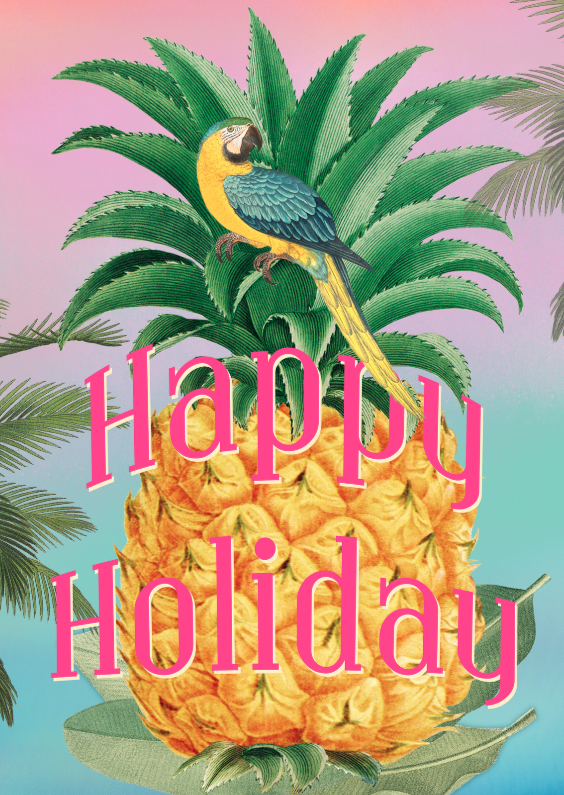 Vakantiekaarten - ananas happy holiday
