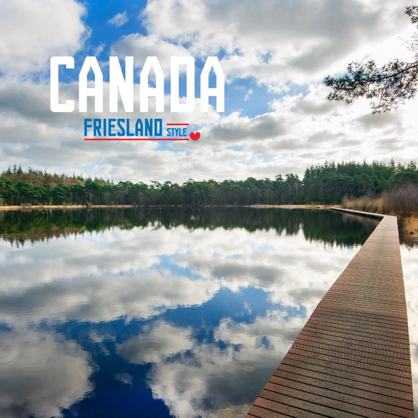 Vakantiekaarten - Canada Friesland Style