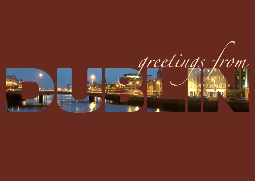 Vakantiekaarten - Greetings from Dublin