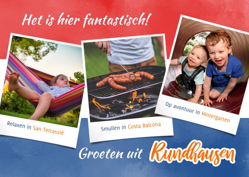 Vakantiekaarten - Vakantie volop genieten in Rundhausen