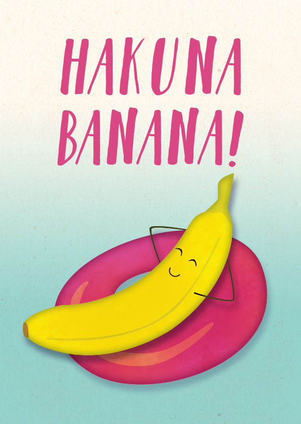 Vakantiekaarten - Vakantiekaart Hakuna Banana!