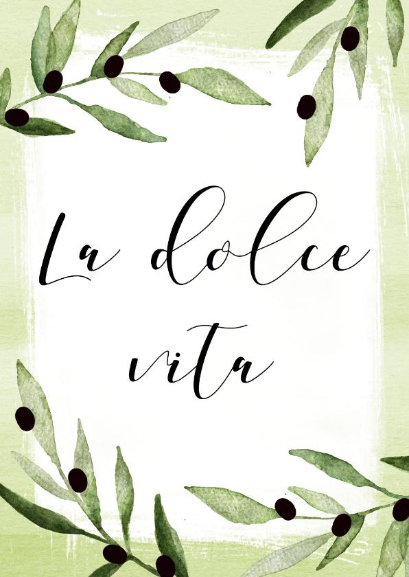 Vakantiekaarten - Vakantiekaart La dolce vita